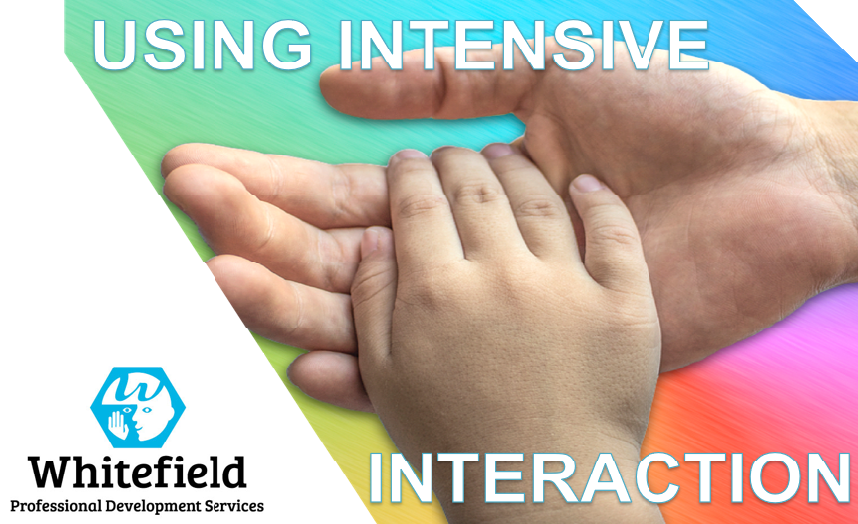 Using intensive interaction
